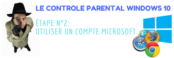 comment activer le control parental windows 10